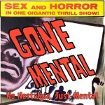 Gone Mental Episode 166