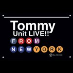 Tommy Unit LIVE!! #323 – FUN