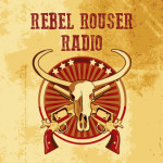 Rebel Rouser Radio - Episode 157