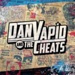 Dan Vapid & The Cheats finishing recording new full-length