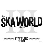It's A Ska World After All 2013: The 3rd Annual Ska Day At Disneyland!