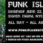 Punk Island 2013 - Saturday, June 22 - Staten Island NY