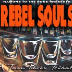 Rebel Souls - A Teen Idols Tribute! From Ramone To The Bone Records!