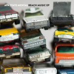 Apa State Mental - Beach Music EP