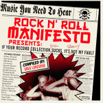 Rock N Roll Manifesto Presents: If Your Record Collection Still Sucks, it's REALLY Not My Fault