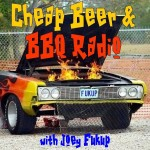 Cheap Beer & BBQ Radio #13