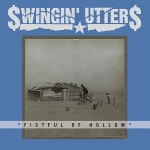 New Swingin' Utters full-length from Fat Wreck Chords out November 11th!