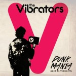 The Vibrators Announce New Album/Tour!