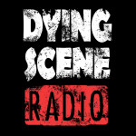 Dying Scene Radio – Episode 13 – Band Spotlight: Wiretap Records Founder, Rob Castellon