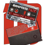 MANIFESTO MIX TAPE VOL. 2 - 27 ABSOLUTE KILLERS!